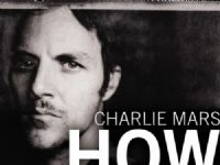 Charlie Mars – How I Roll